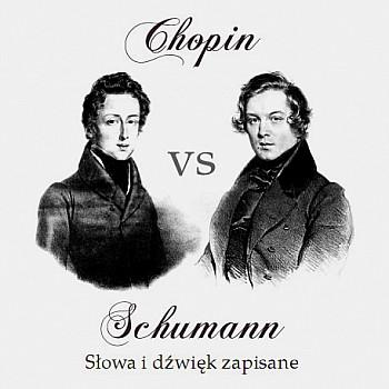 Chopin vs Schumann