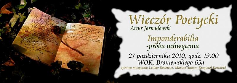Wieczór poetycki Artura Jarmułowskiego